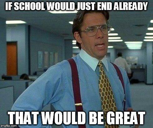 end of school year