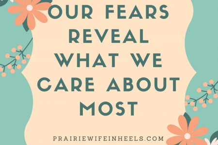 our fears